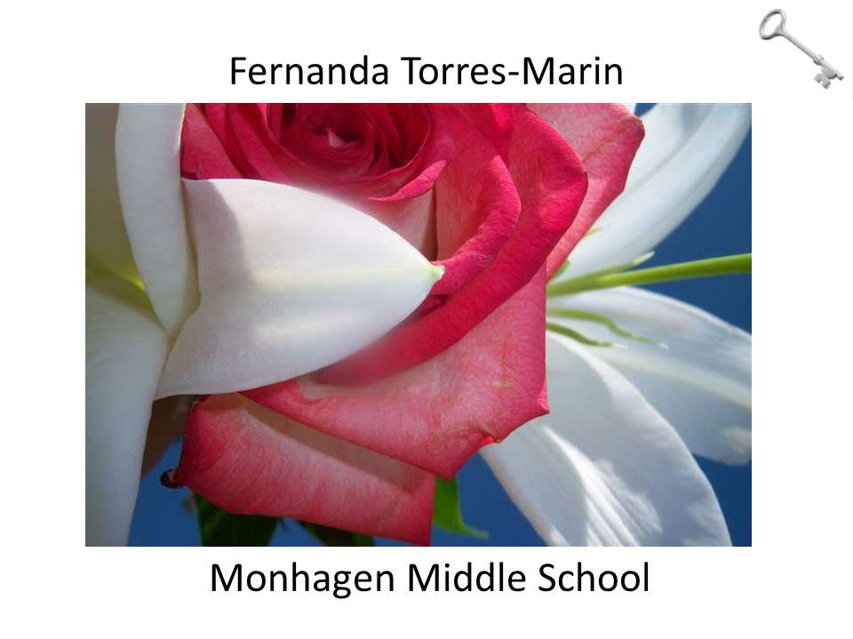 Fernanda Torres-Marin Monhagen Middle School