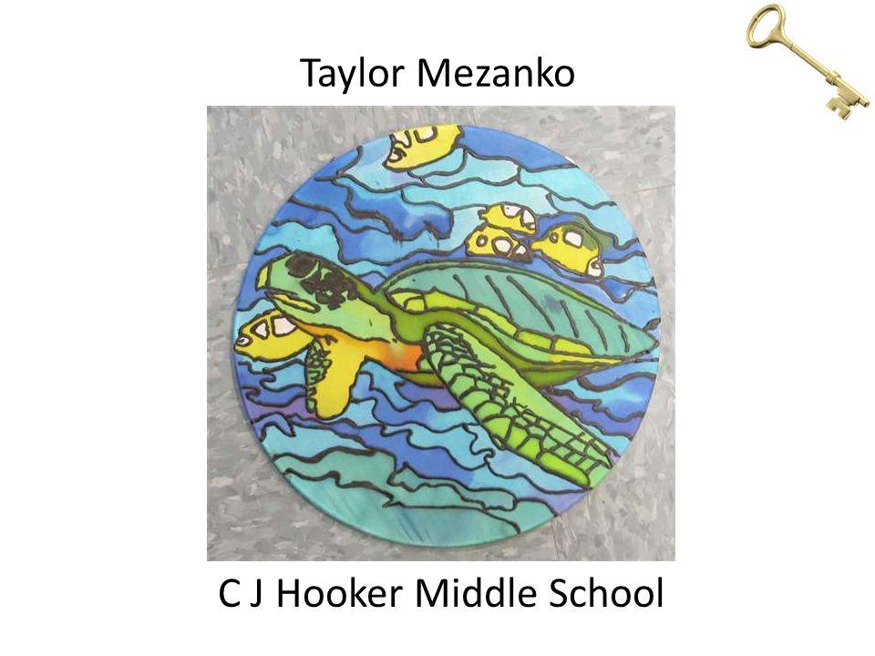Taylor Mezanko C J Hooker Middle School
