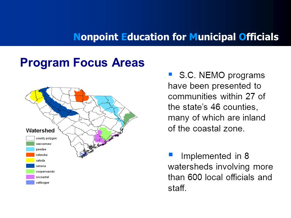 Nonpoint Education for Municipal Officials Program Focus Areas  S.C.