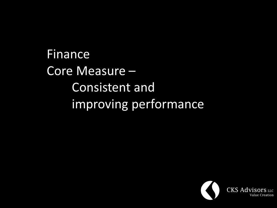 Finance Core Measure – Consistent and improving performance