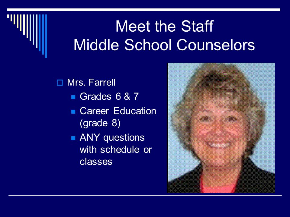 Middle School Counselors  Mr.