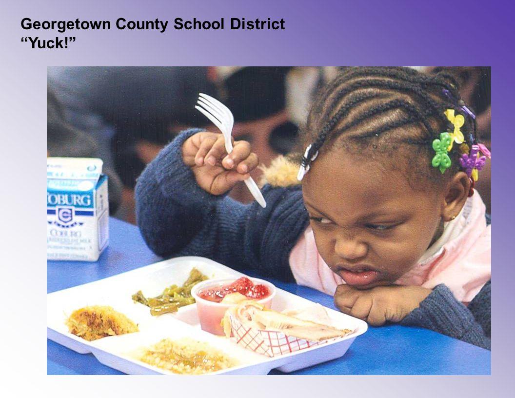 "Georgetown County School District ""Yuck!"""