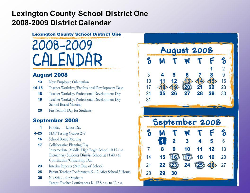 Lexington County School District One 2008-2009 District Calendar