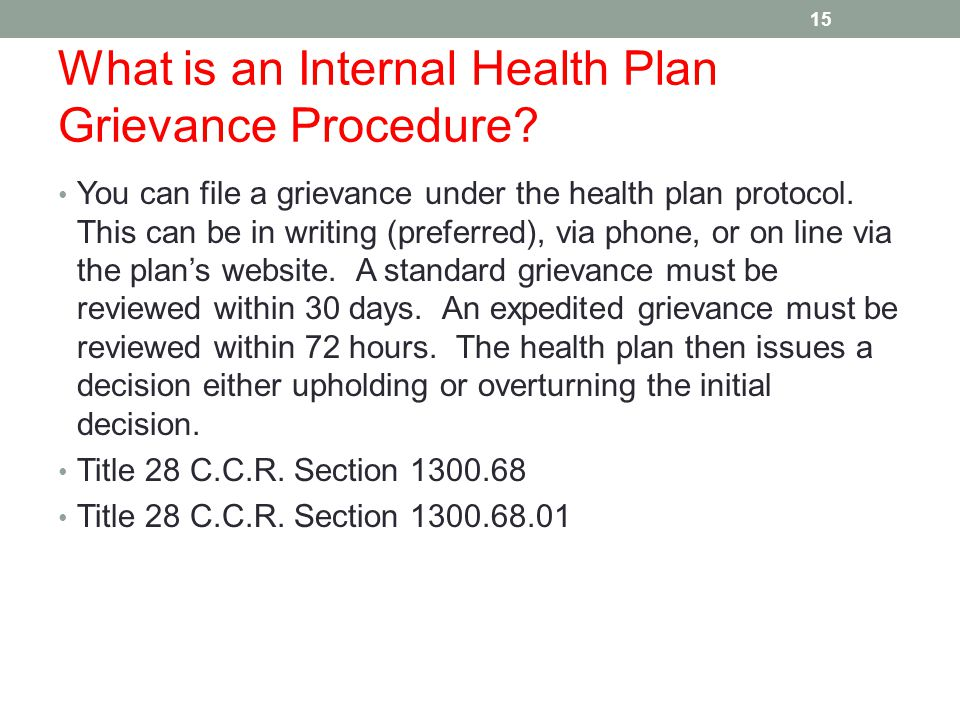 What is an Internal Health Plan Grievance Procedure.