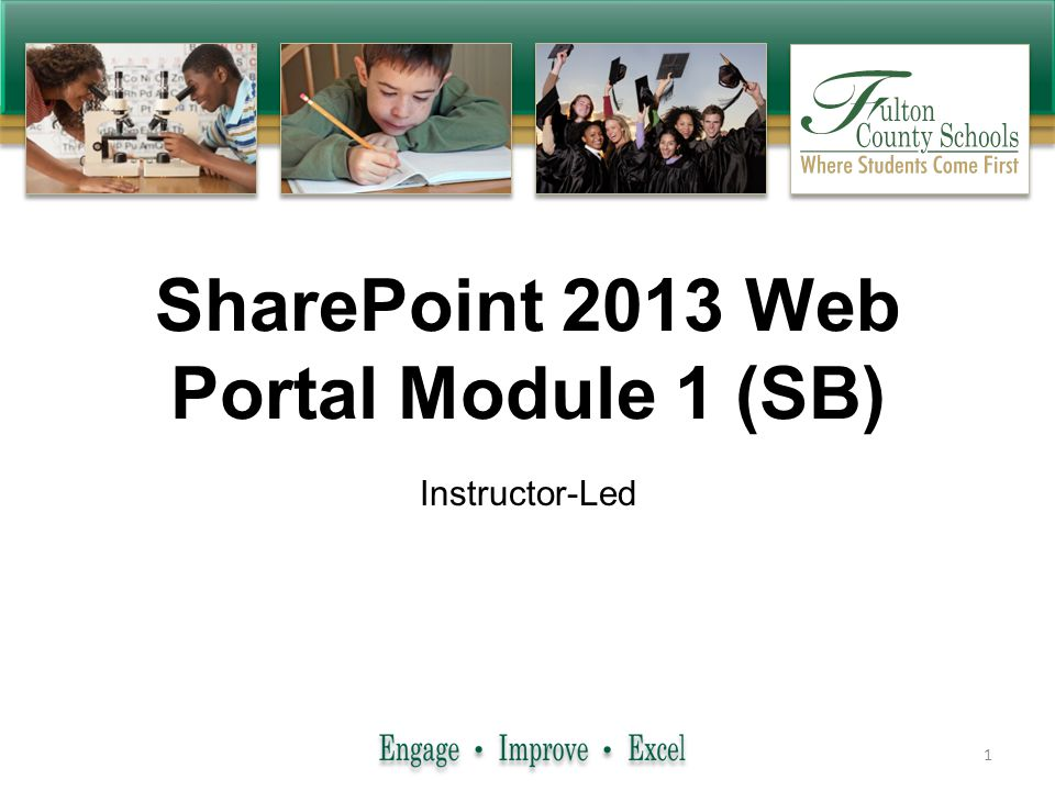 Business Systems SharePoint 2013 Web Portal Module 1 (SB) Instructor-Led 1