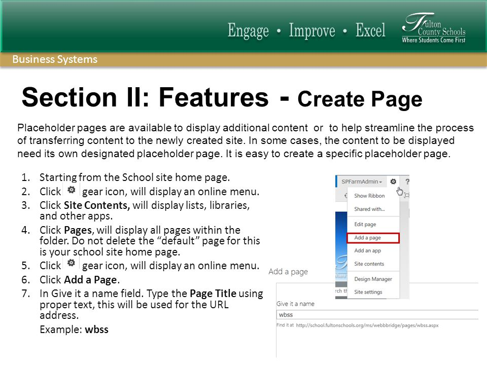 Business Systems Section II: Features - Create Page 1.Starting from the School site home page.