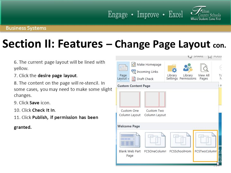 Business Systems Section II: Features – Change Page Layout con.