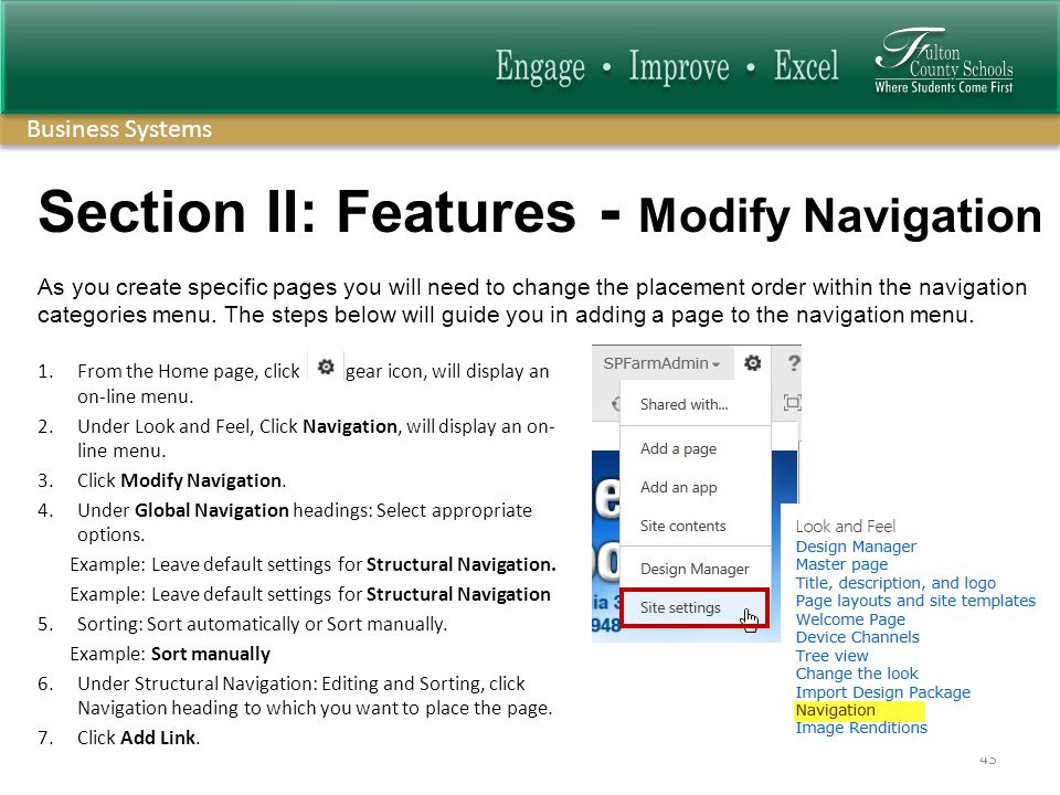 Business Systems Section II: Features - Modify Navigation 1.From the Home page, click gear icon, will display an on-line menu.