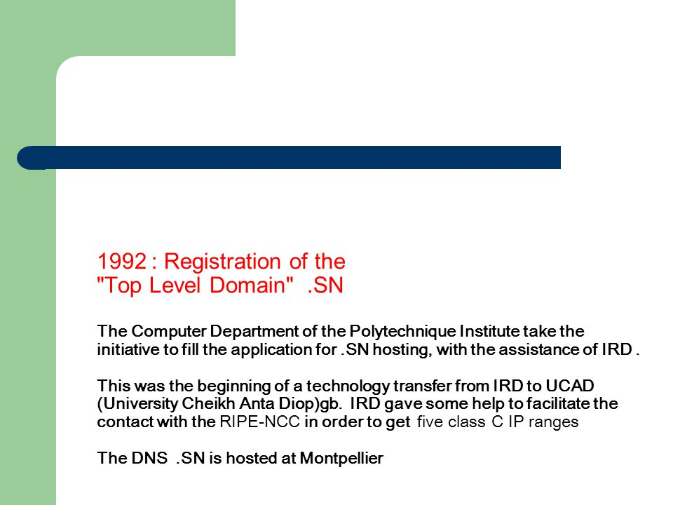 1 992 : Registration of the