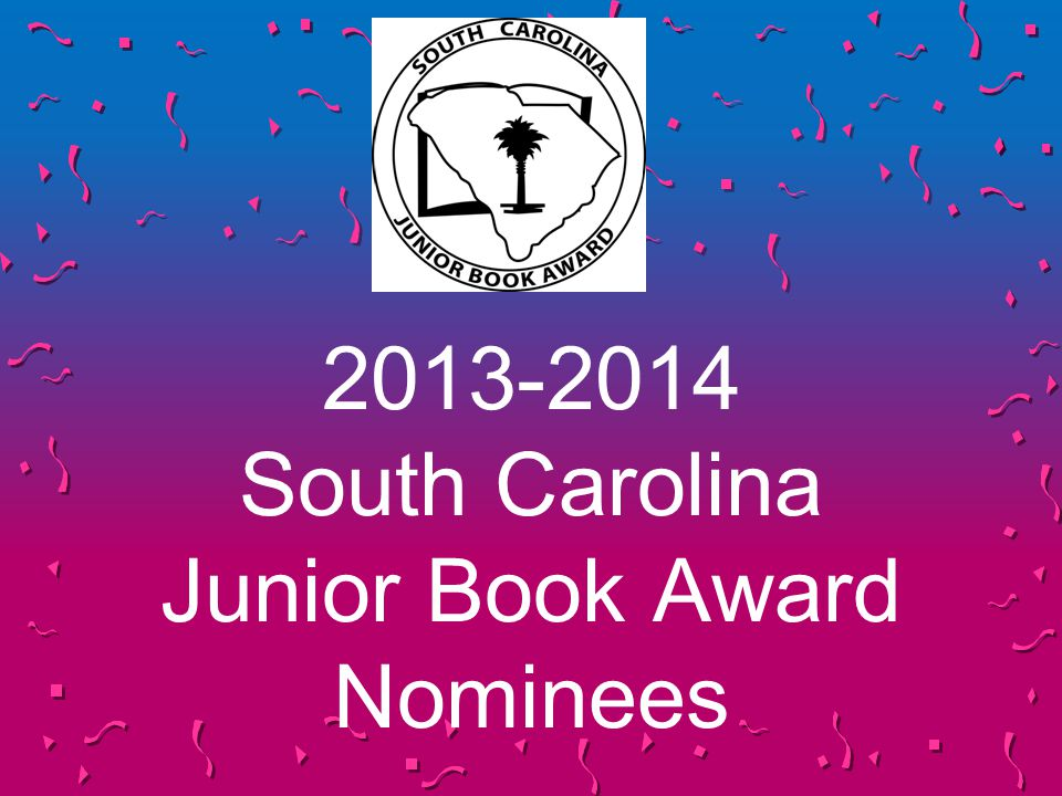 2013-2014 South Carolina Junior Book Award Nominees