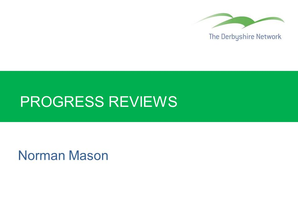 PROGRESS REVIEWS Norman Mason
