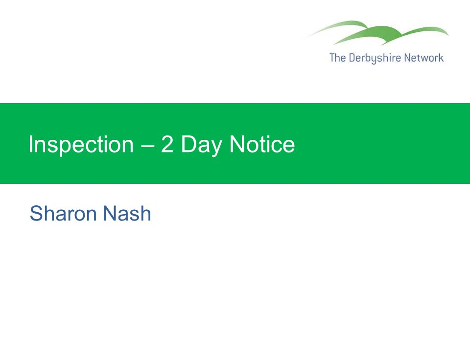 Inspection – 2 Day Notice Sharon Nash