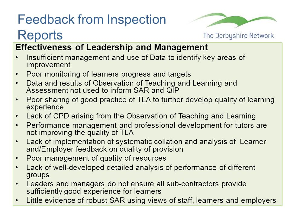 Feedback from Inspection Reports Effectiveness of Leadership and Management Insufficient management and use of Data to identify key areas of improveme