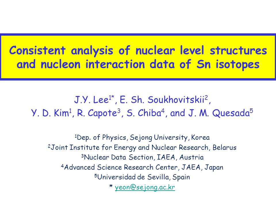 Consistent analysis of nuclear level structures and nucleon interaction data of Sn isotopes J.Y.