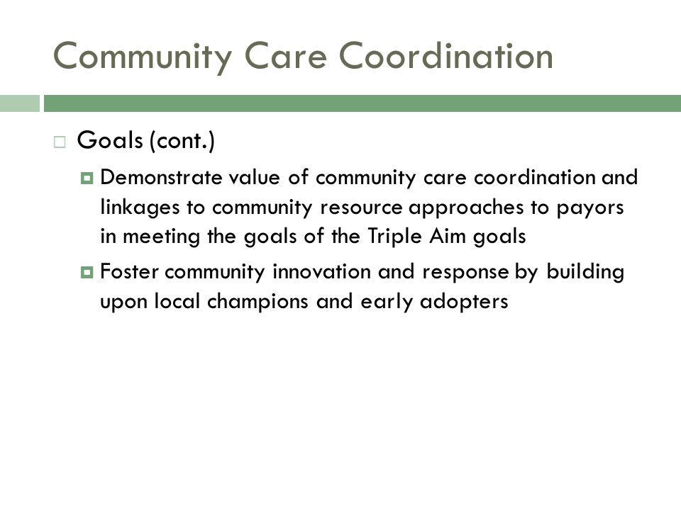 Partners in Community Care Coordination Model  Primary care providers  Public health departments  Maternal/child health providers, inc.