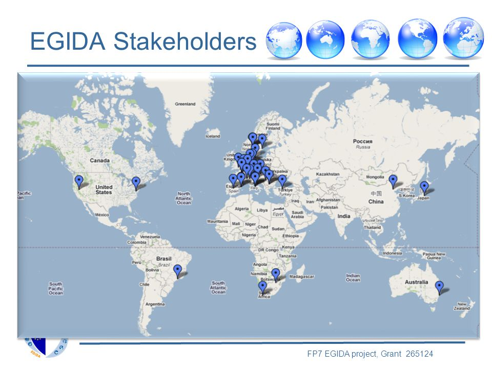 FP7 EGIDA project, Grant 265124 SN Approach and Function The members of the Stakeholder Network will –participate in Workshops and other meetings of the EGIDA project as appropriate –organize Stakeholder meetings in co-ordination with the EGIDA project and the STC –establish communication channels within the Stakeholder network and to other relevant communities - with support from the EGIDA project
