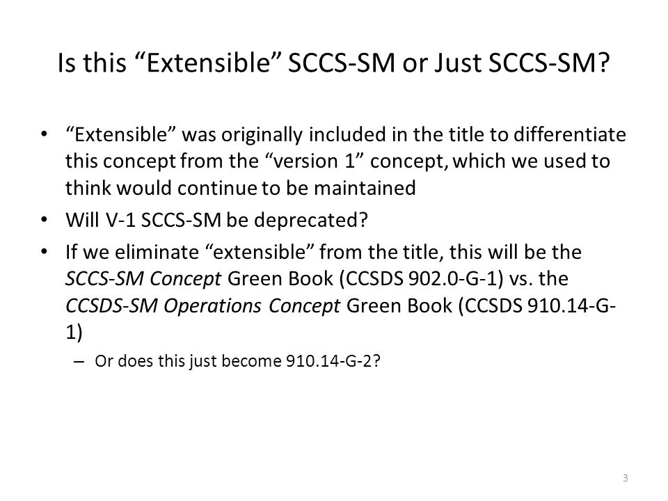 Is this Extensible SCCS-SM or Just SCCS-SM.