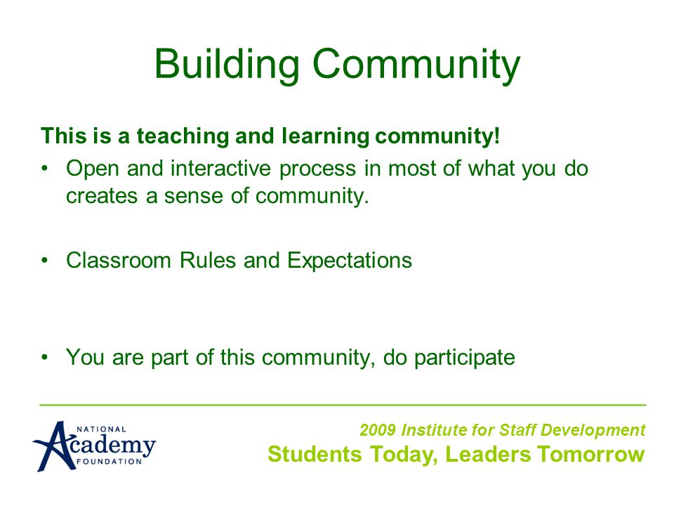 This is a teaching and learning community.