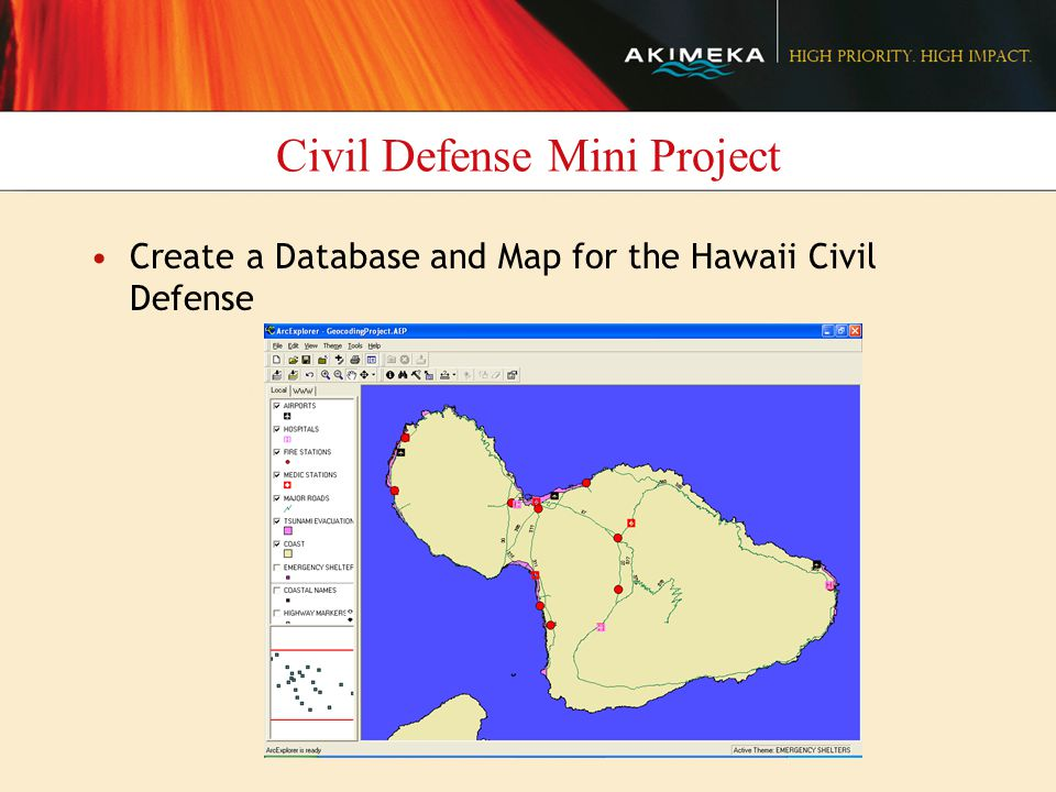 Civil Defense Mini Project Create a Database and Map for the Hawaii Civil Defense