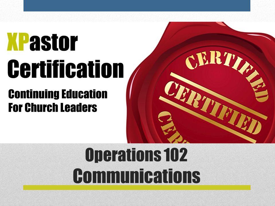 Operations 102 Communications