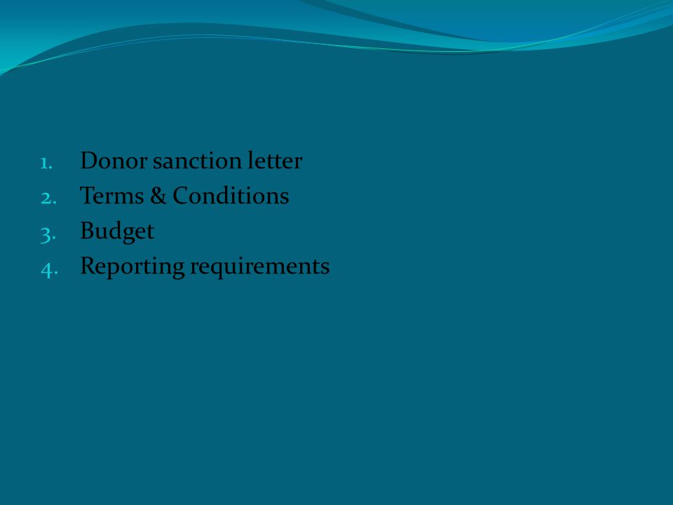 Donor based audit 1. Donor sanction letter 2. Terms & Conditions 3.