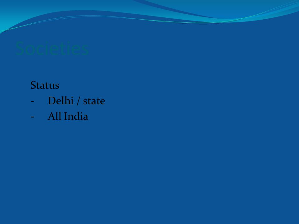 Societies Status -Delhi / state -All India