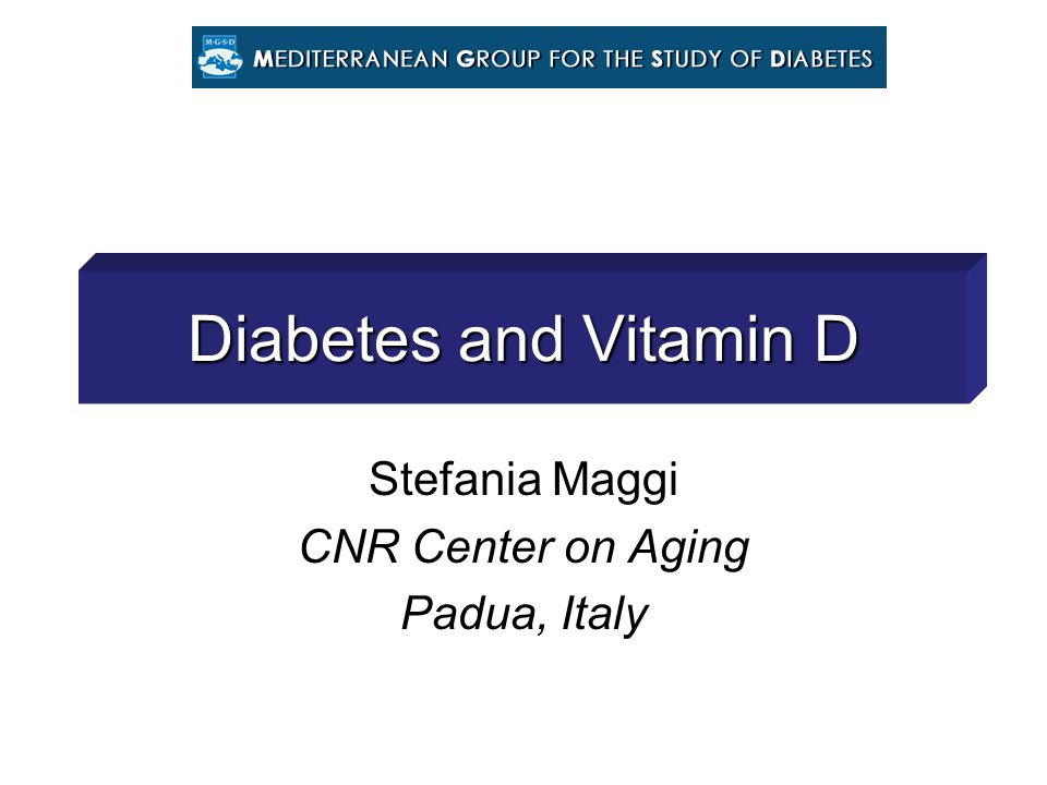 Vitamin D and diabetes The metabolically active form of vitamin D, 1,25(OH)2D3, and its analogues have been shown to have effects on the major players involved in the pathogenesis of type 1 and type 2 diabetes.