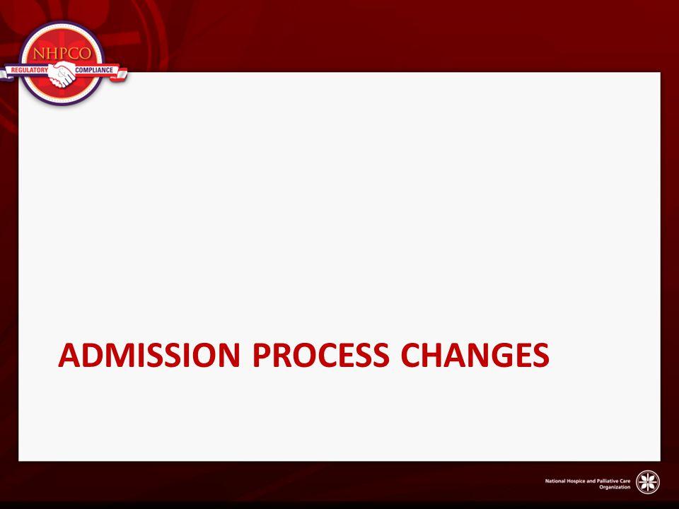 ADMISSION PROCESS CHANGES