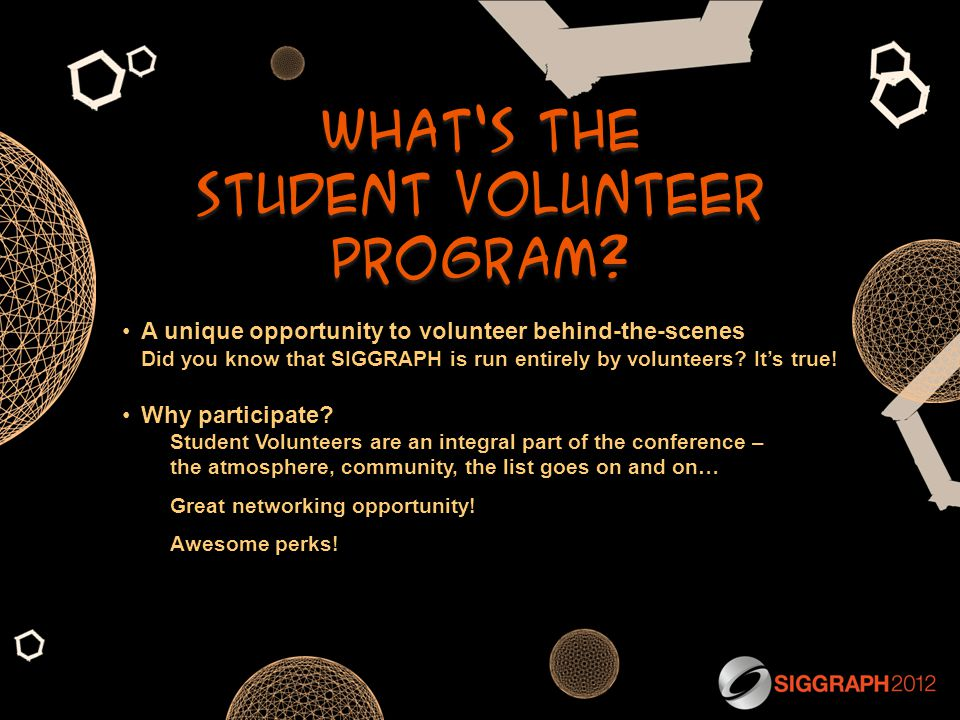 What's the student volunteer program.