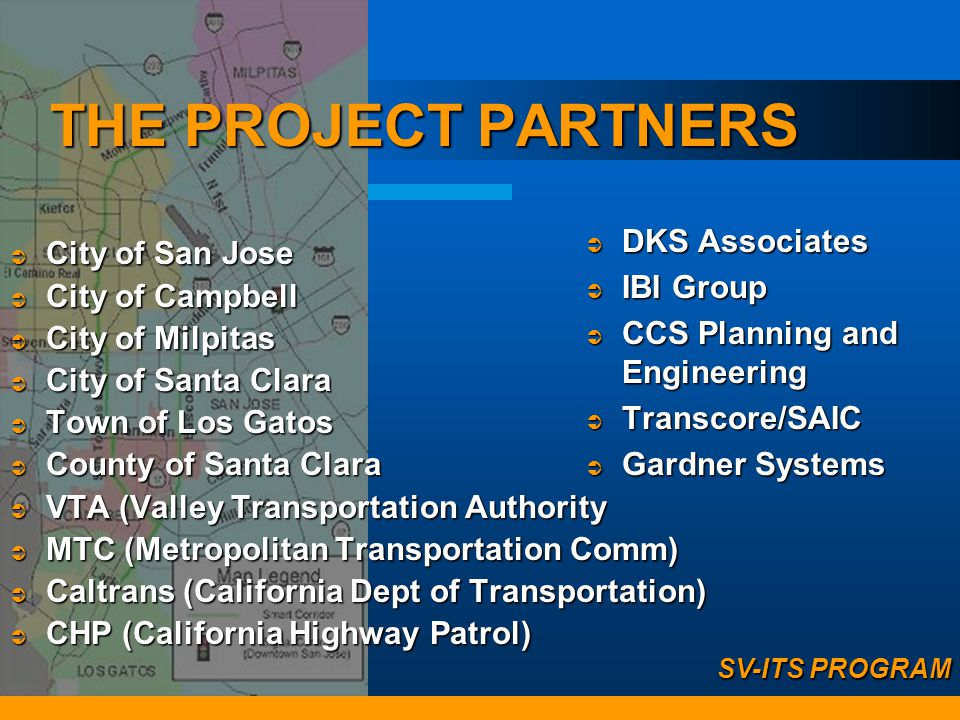 What is being done to reduce congestion? Agencies are working cooperatively on regional solutions Agencies are working cooperatively on regional solutions SV-ITS projects are multi-jurisdictional to encourage cooperation.