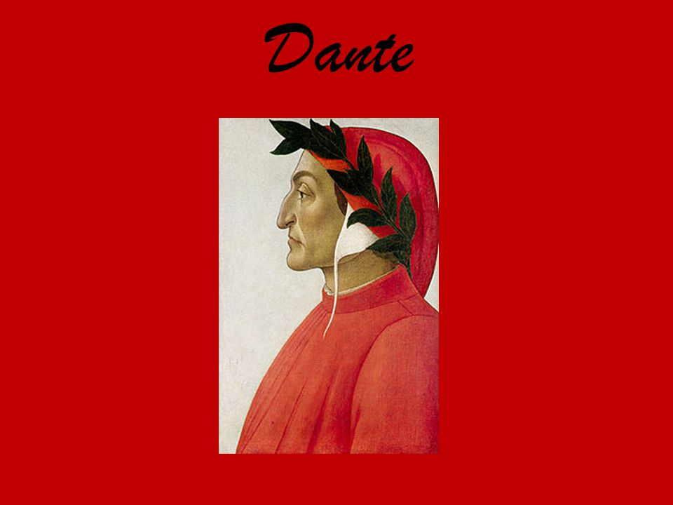 Dante Alighieri was a major Italian poet during the Middle Ages.