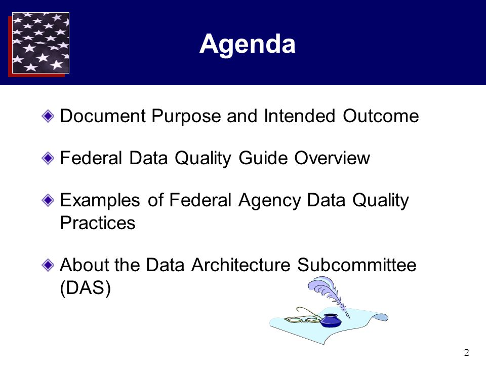 3 Purpose Few agencies practice data quality at the enterprise and extended enterprise levels The Federal Data Quality Guide advises agencies on the key components needed for an effective enterprise-wide data quality improvement program