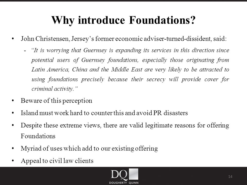 14 Why introduce Foundations.