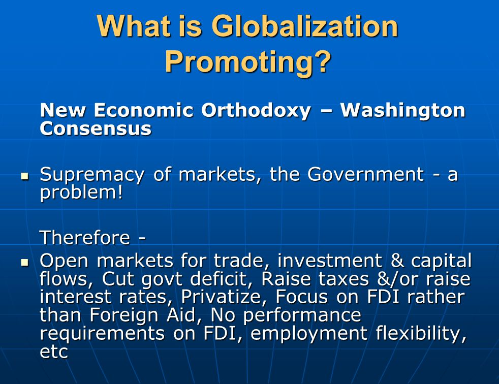 What is Globalization Promoting.