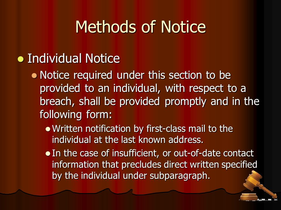 Methods of Notice Individual Notice Individual Notice Notice required under this section to be provided to an individual, with respect to a breach, sh