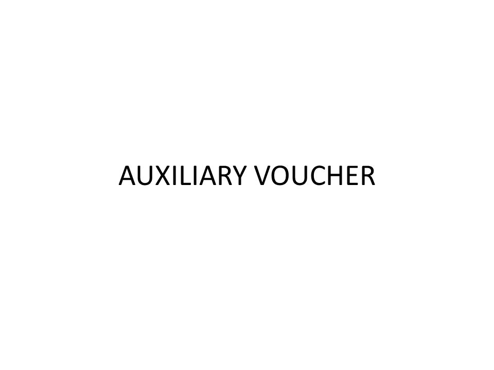 AUXILIARY VOUCHER