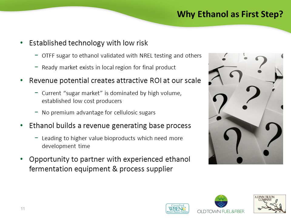 Why Ethanol as First Step.