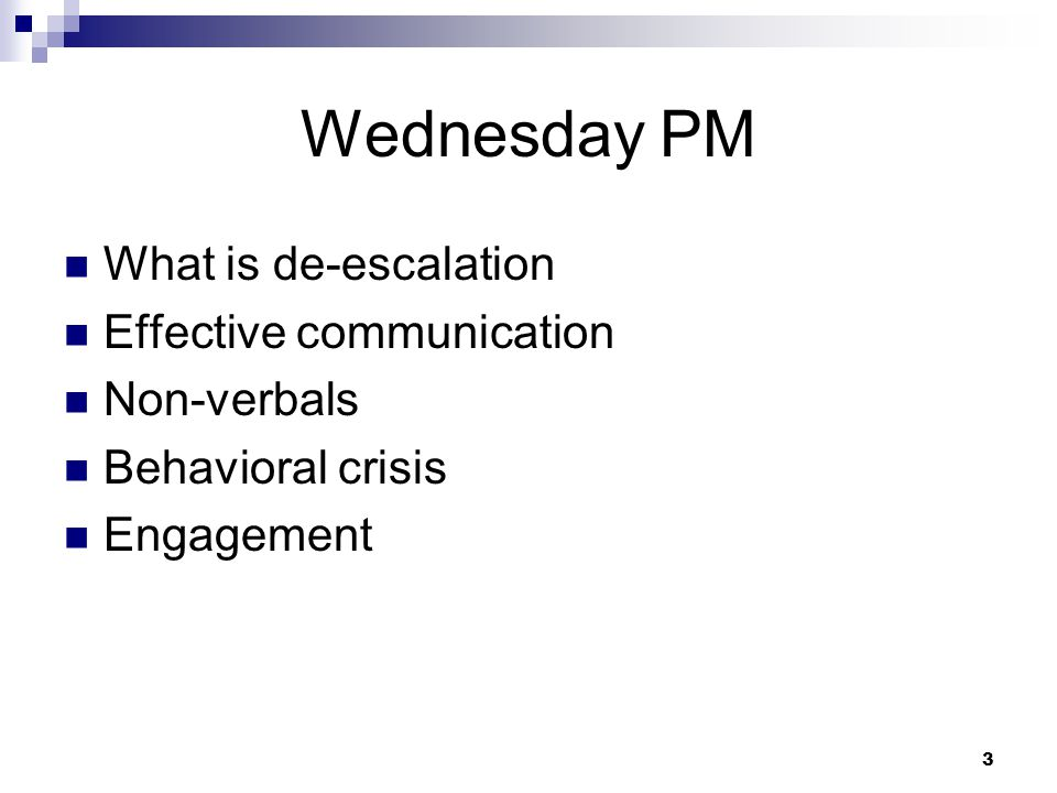 4 What is verbal de-escalation.