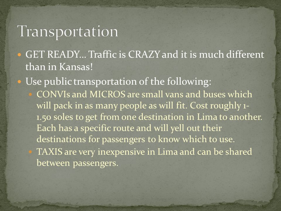 GET READY… Traffic is CRAZY and it is much different than in Kansas.