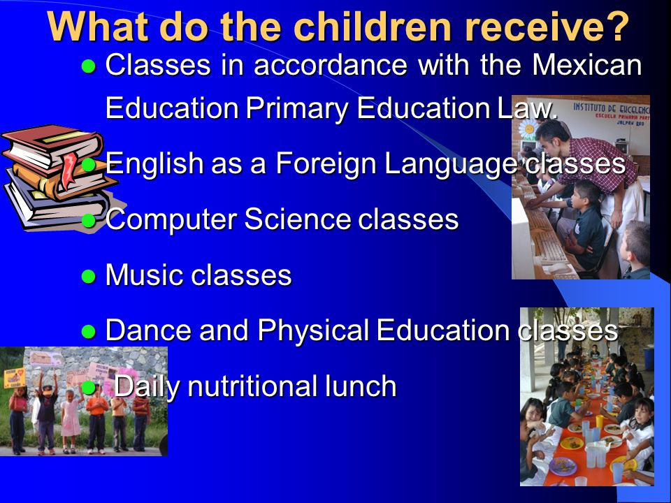 What do the children receive.