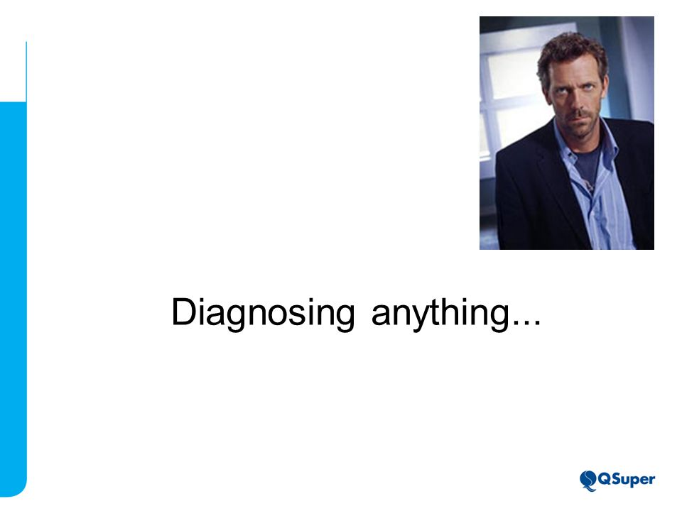 Diagnosing anything...