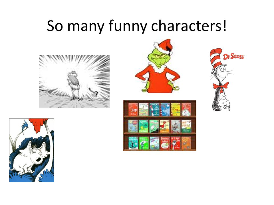 So many funny characters!