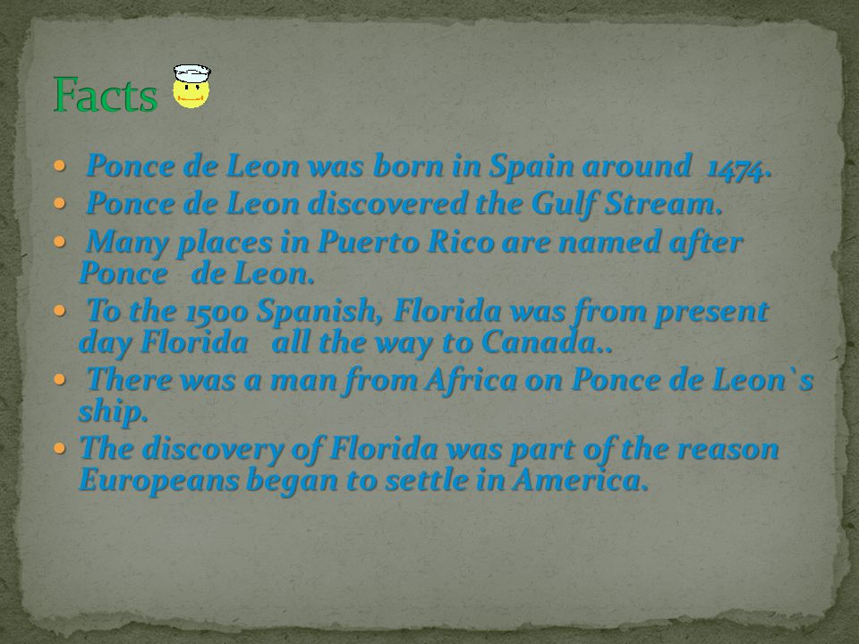When Ponce de Leon came back to Florida, he brought a large army to wipe out the Indians.