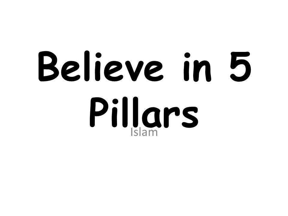 Believe in 5 Pillars Islam