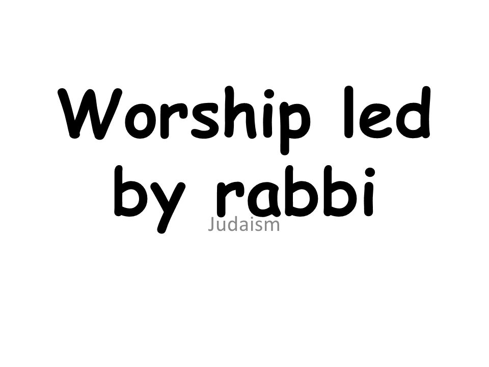Worship led by rabbi Judaism