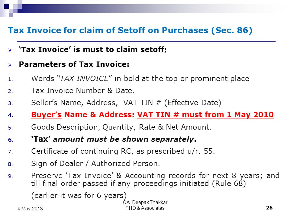 "Tax Invoice for claim of Setoff on Purchases (Sec. 86)  'Tax Invoice' is must to claim setoff;  Parameters of Tax Invoice: 1. Words ""TAX INVOICE"" in"