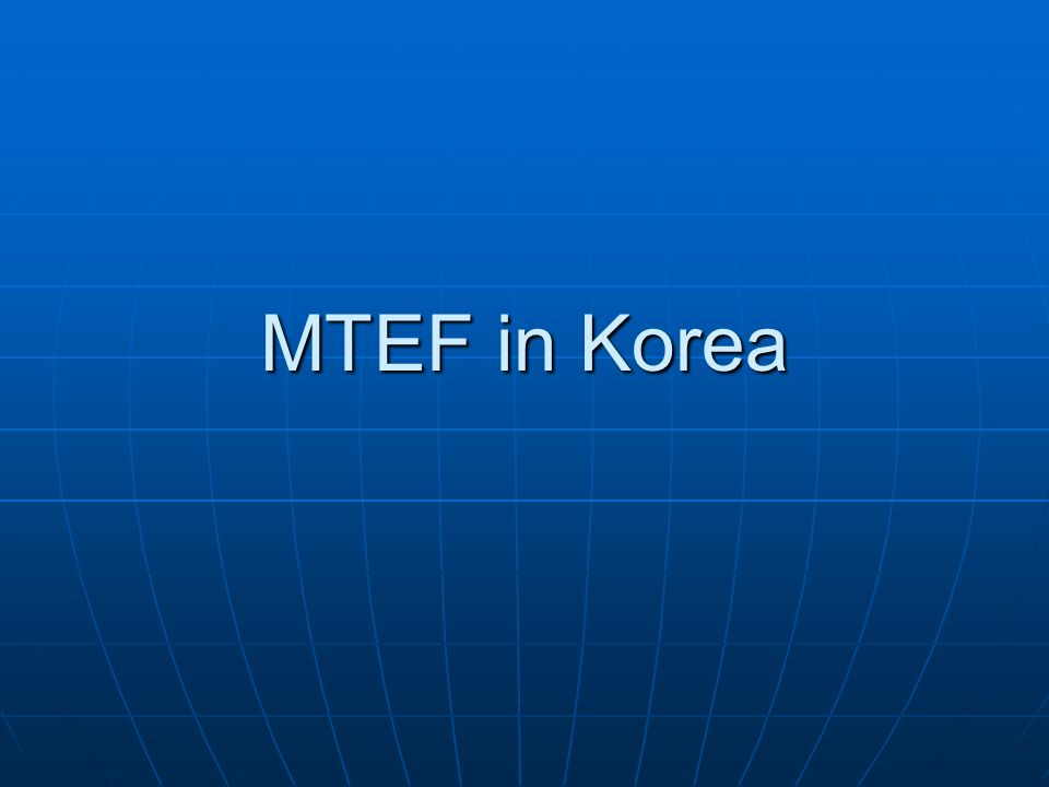 MTEF in Korea