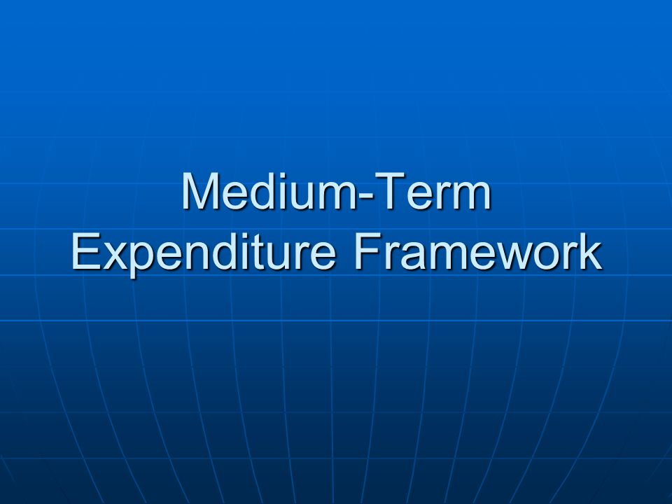 Medium-Term Expenditure Framework