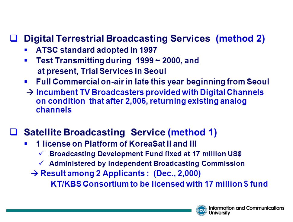 Status of Hot Service Licensing s  IMT-2000 Services ( Method 1)  Will license 3 Operators, each with 2*20 MHz Duplex Bands 1 for cdma2000 system, 1 for W-CDMA system, and 1 with option to take either Telecom.