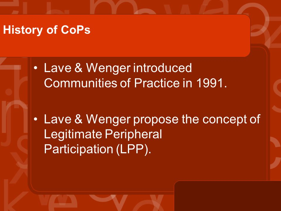 Strategic CoP Widely recognized as central to the organization s success.